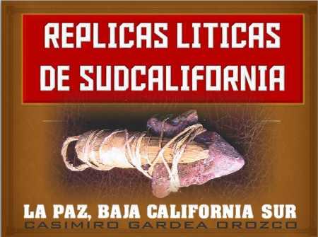 REPLICAS LITICAS DE SUDCALIFORNIA - LA PAZ BCS 003